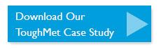 Download ToughMet Case Study Button