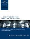 Beryllium-Design-and-Fabricating-Guide-Materion